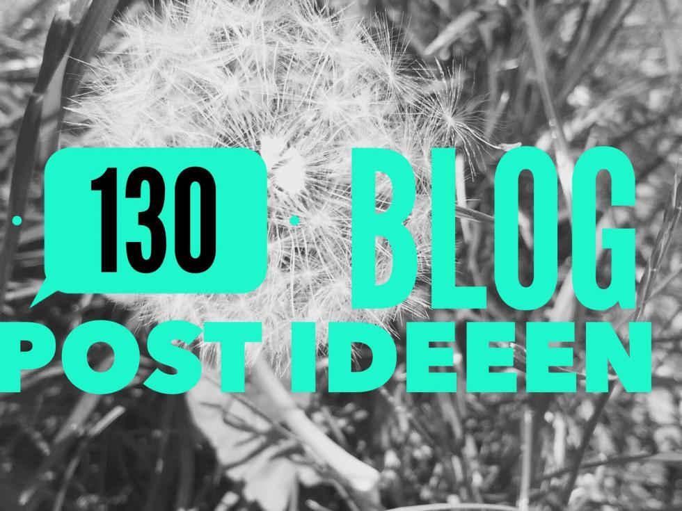 130 blog post ideeën