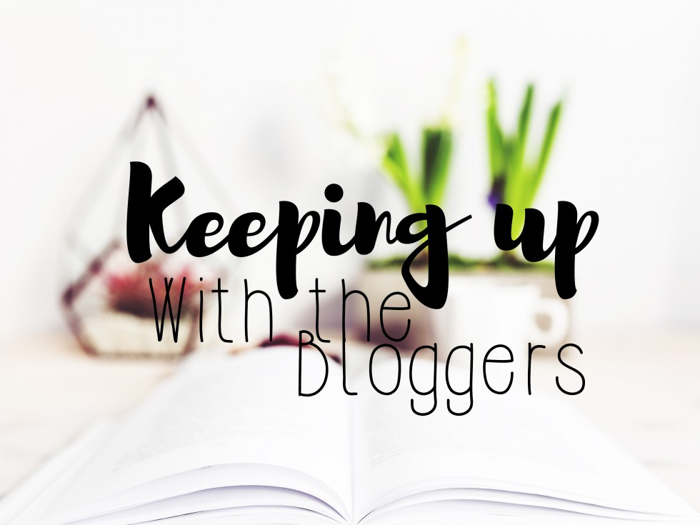 Keeping up with the bloggers